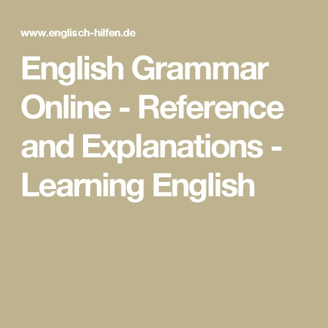 English Grammar Online - Reference and Explanations - Learning English