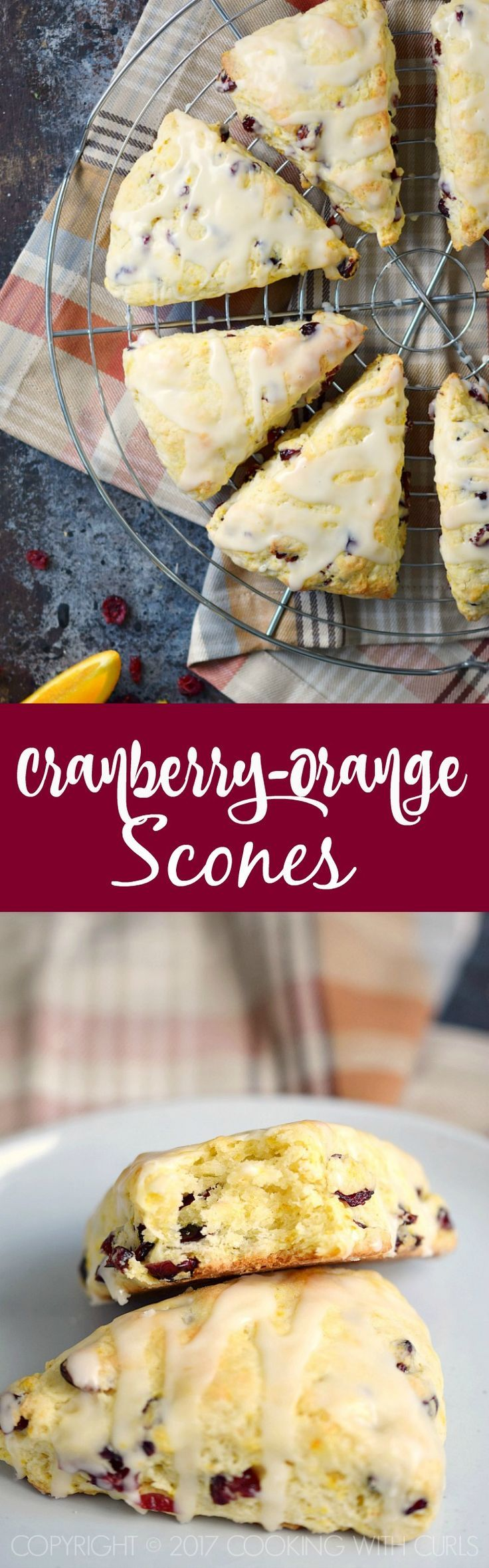 These light and flaky Cranberry-Orange Scones are bursting with orange flavor and studded with dried cranberries and make a delicious breakfast treat! COPYRIGHT ©️️ 2017 COOKING WITH CURLS #feastndevour #breakfast