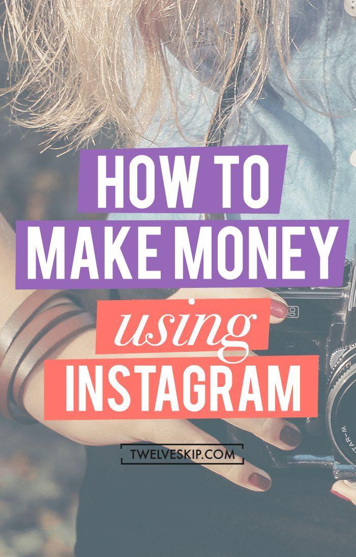 How To Make Money Using Instagram