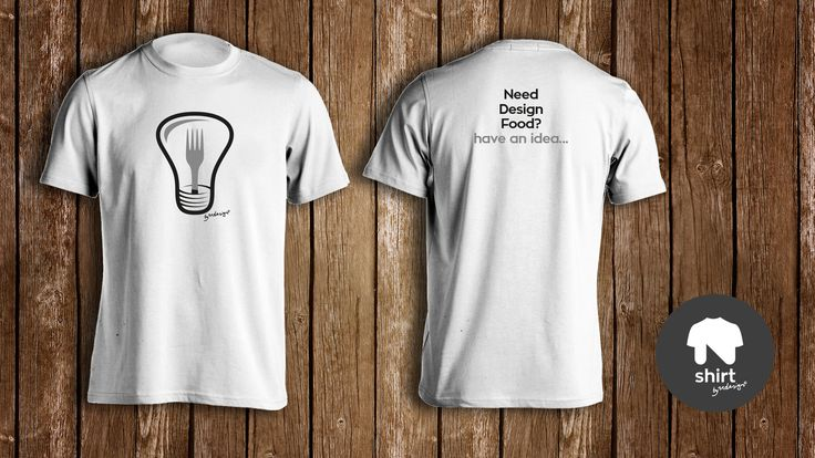 """""""Need Design Food? Have an idea..."""" tshirt by Ndesign Shirts - 2 colour print on White Tee"""