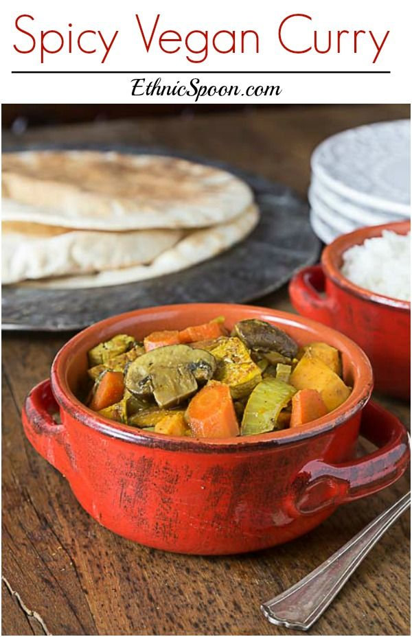 Love curry? You will love the this nice spicy vegan curry! This recipe has a nice blend of sweet and heat with mushrooms, tofu, carrots, sweet potato, garam masala, ginger and cayenne.   ethnicspoon.com