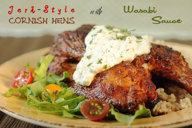 Jerk Style Chicken with Wasabi Sauce | Chicken/Turkey | Pinterest