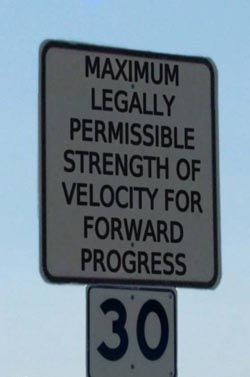 Maximum legally permissible strength of velocity for forward progress... 30