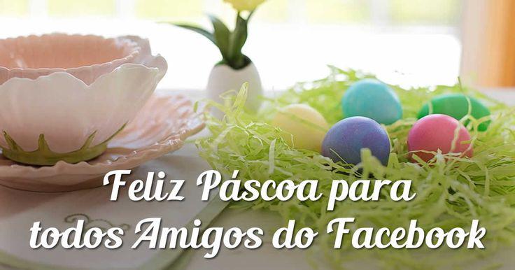 cool Feliz Páscoa para todos amigos do face.