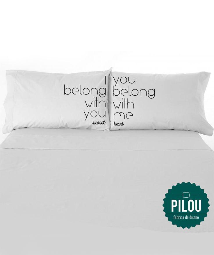 I belong with you, you belong with me - Fundas para almohadas, $70.000 COP. Encuentra más fundas con frases de amor en www.giferent.com/frases-de-amor