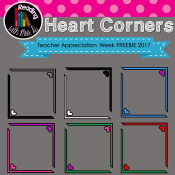 This new set of clip art is FREE in honour of Teacher Appreciation Week 2017.Includes TWELVE Heart CornersRedPurplePinkBlueRed and GreenPurple and GreenPink and GreenPurple and BlueBlackBlack and WhiteWhiteb/w blackline masterIf you use my clip art, please include a link to my store with the enclosed store button.FOR MORE FREE CLIPART AND RESOURCES, join my email address by visiting my blog listed below.*****************************Before you pass on this product, if it's not quite what…