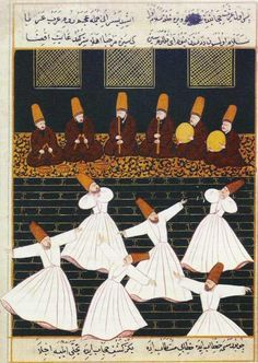 Dancing Sufis -whirling dervishes. 16th C. Manuscript.