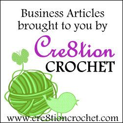 Do you sell your crochet?  Looking to start?  Have a billion questions?  Read my Selling Your Crochet Series... all 6 articles, plus many more business articles listed in the link below -->    http://www.cre8tioncrochet.com/business/  I'm always here to answer any questions you have as well... everyone deserves the chance to be successful!