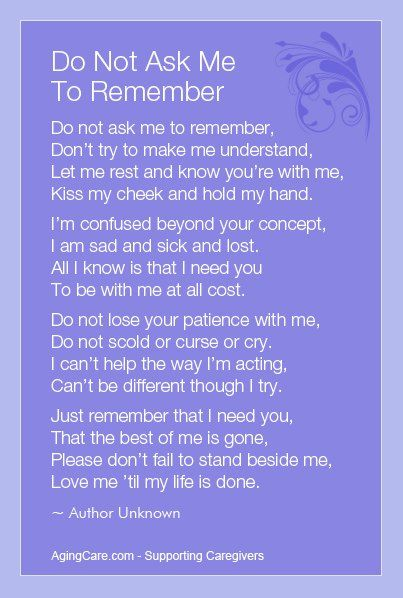 THE DEMENTIA PATIENT'S WISH FOR CAREGIVERS Posted by Administrator on 6/27/2013 to Dementia Care Tips