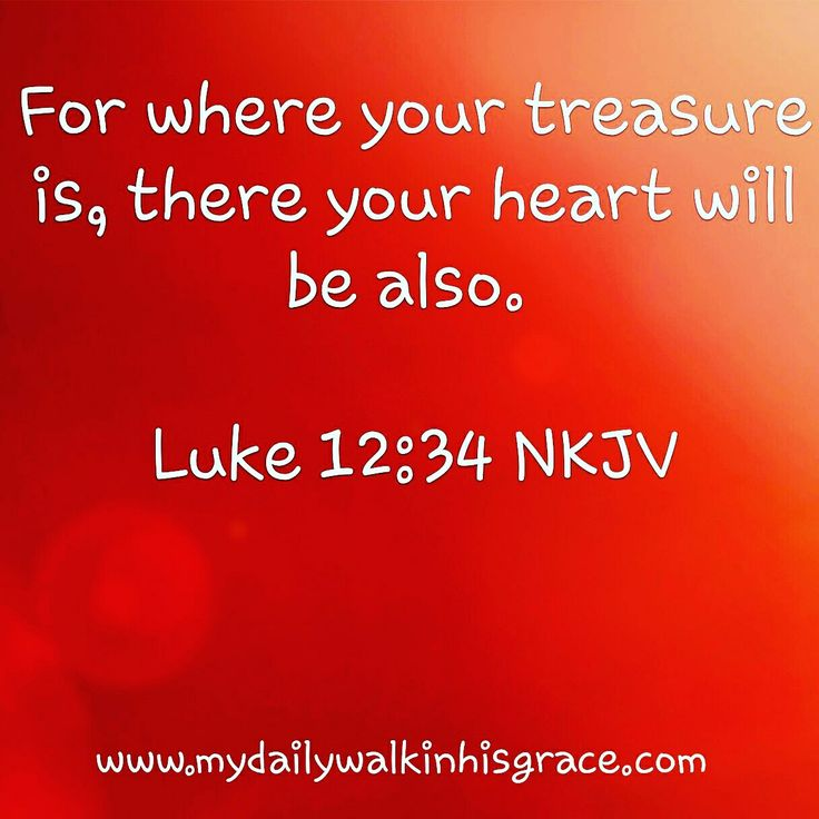What is your treasure? Where is your heart?