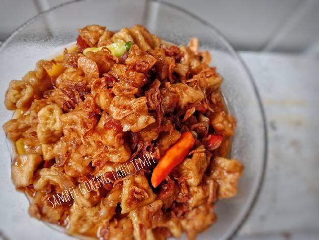 Resep Sambal Goreng Tahu Tempe Simpel Oleh Lubna Resep Makanan Resep Saus Tiram