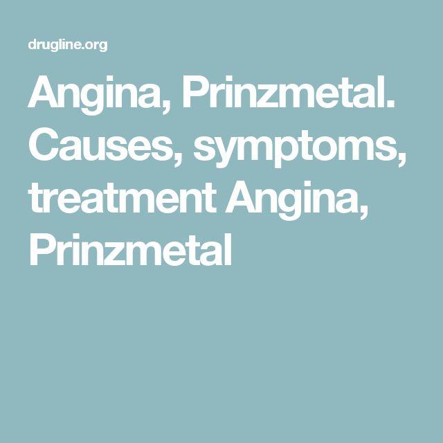 Angina, Prinzmetal. Causes, symptoms, treatment Angina, Prinzmetal
