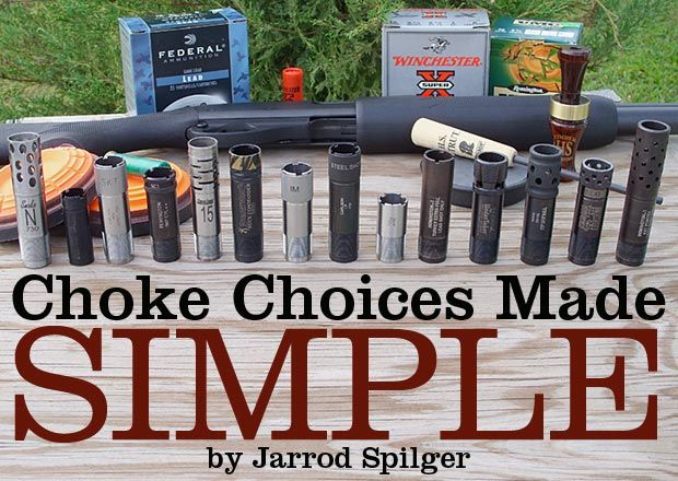 Choke Choices Made Simple by Jarrod Spilger