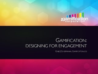 gamification-designing-for-engagement by Gabe Zichermann via Slideshare