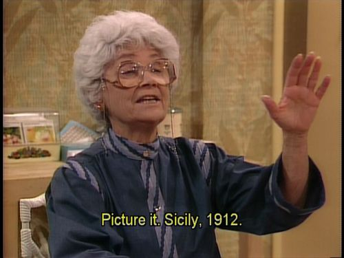 I Love Sophia. When I get old I hope I am just like her.