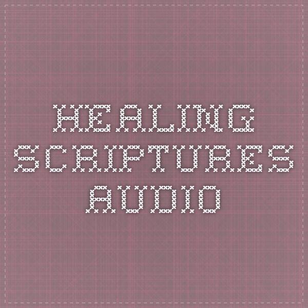 Healing Scriptures audio