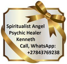 Spiritual Psychic Healer Kenneth Love, Marriage, Business Spells