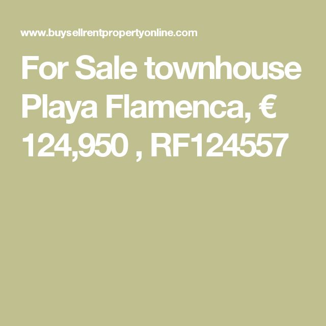 For Sale townhouse Playa Flamenca, € 124,950 , RF124557