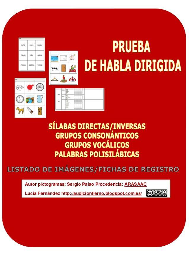 Prueba de habla dirigida / Entrenamiento fonético. José Manuel Marcos Rodrigo