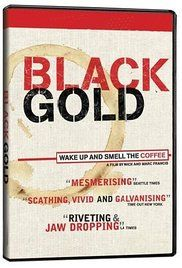 Black Gold (2006) UK/USA