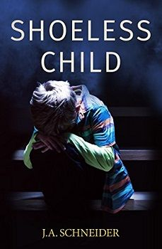The Shoeless Child by J.A. Schneider - Book Review