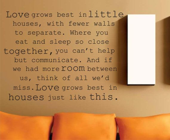 """SALE Vinyl wall decal Little house quote """"Love grows best in little houses"""""""