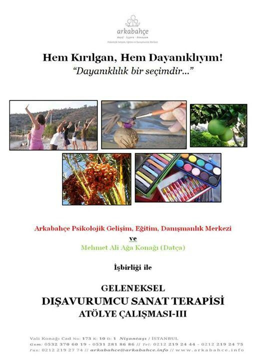 5-8 Ekim/October Datça/Turkey We will experience art therapy /Geleneksel Sanat terapisi atölyesi