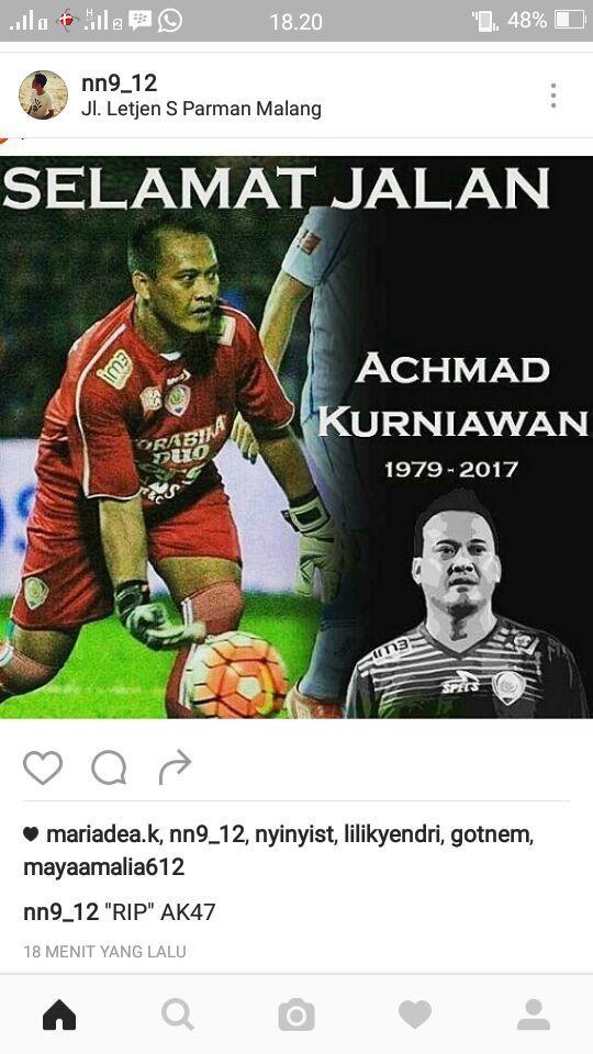 Netizen Banjiri Sosmed Dengan Ucapan Selamat Jalan Untuk Achmad Kurniawan http://malangtoday.net/wp-content/uploads/2017/01/ak-meninggal2.jpg MALANGTODAY.NET – Sejumlah netizen mengungkapkan bela sungkawanya melalui beragam media sosial. Salah satunya instagram, yang sejak petang ini terus dibanjiri dengan tanda pagar #AK47 hingga #RIP lengkap dengan postingan foto gagah seorang Achmad Kurniawan. Beberapa diantaranya datang dari... http://malangtoday.net/malang-raya/are