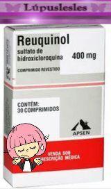 Lúpuslesles: Hidroxicloroquina - Reuquinol - Plaquinol