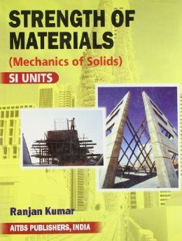 83 best civil engineering structures images on pinterest civil strength of materials by ranjan kumar fandeluxe Gallery