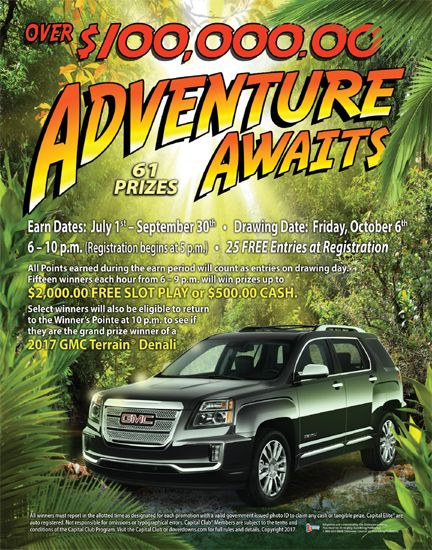 $100,000.00 Adventure Awaits. Earn July - September. Drawing is on Friday, Oct. 6th