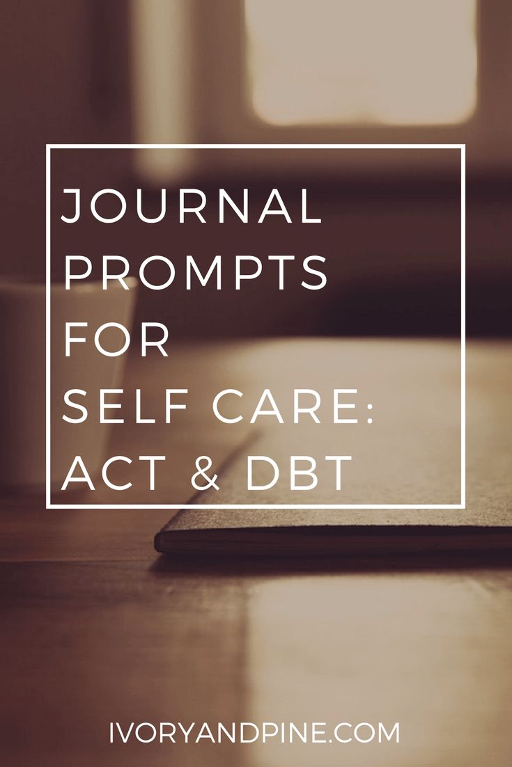 Journal Prompts for Self Care: DBT and ACTJenni O'Day