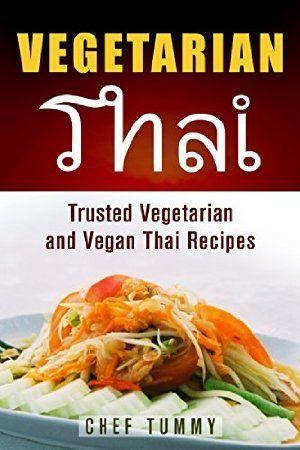 15 best thai cookbooks images on pinterest thai food recipes 21 january 2016 vegetarian thai food vegetarian thai recipes and vegan thai recipes plus forumfinder Images