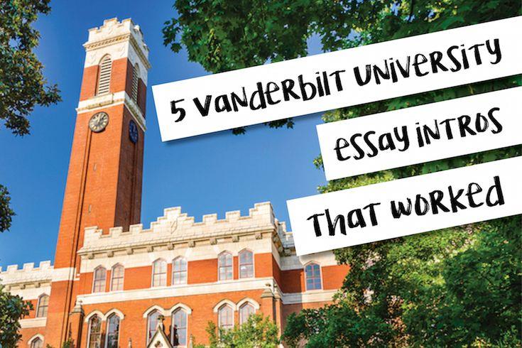 5 Vanderbilt University Essay Intros That Worked | AdmitSee