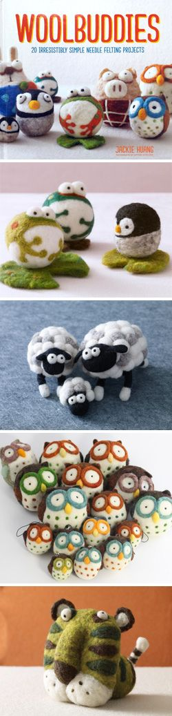 Woolbuddies: 20 irresistibly simple needle felting projects by Jackie Huang!
