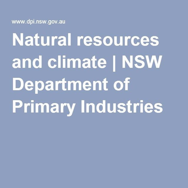 Natural resources and climate | NSW Department of Primary Industries