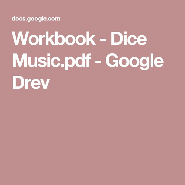 Workbook - Dice Music.pdf - Google Drev