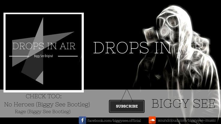 Biggy See - Drops In Air (Original Mix)