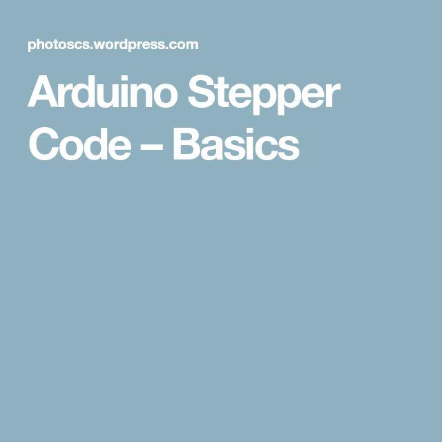 Arduino Stepper Code – Basics