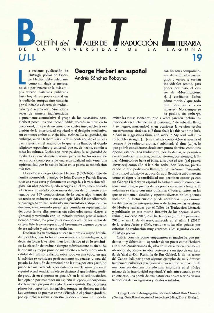 Boletín del Taller de Traducción Literaria de la Universidad de La Laguna nº 19 / coordinación de Andrés Sánchez Robayna y Jesús Díaz Armas. -- N.1(otoño 2011)-. -- La Laguna : Taller de Traducción Literaria de la Universidad de La Laguna, 2011-     (Cuatrimestral) .--- http://absysnetweb.bbtk.ull.es/cgi-bin/abnetopac01?TITN=467146