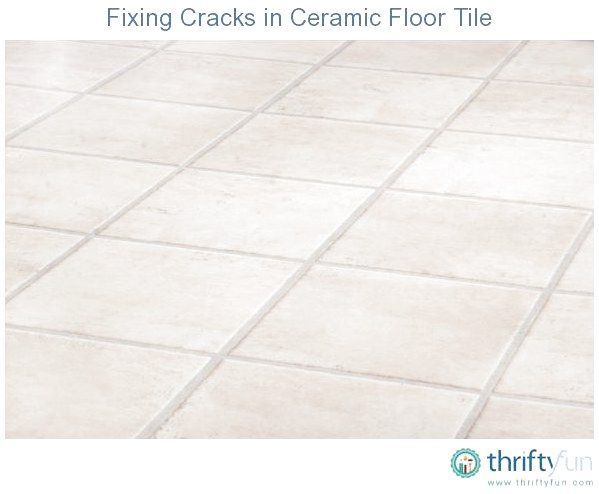 This Guide Is About Fixing Cracks In Ceramic Floor Tiles Over Time Ceramic Tiles Can Become Damaged And You May Not Have Matching Cracked Tile Repair Tiles Tile Floor