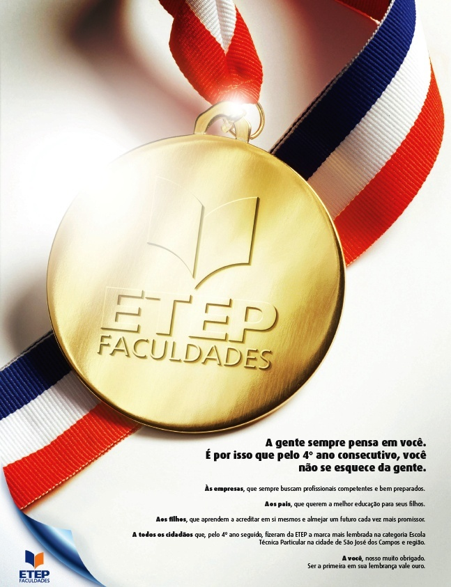 Anúncio para a ETEP Faculdades eleita pelo 4º ano consecutivo a marca mais lembrada na categoria Escola Técnica Particular na cidade de São José dos Campos e região.