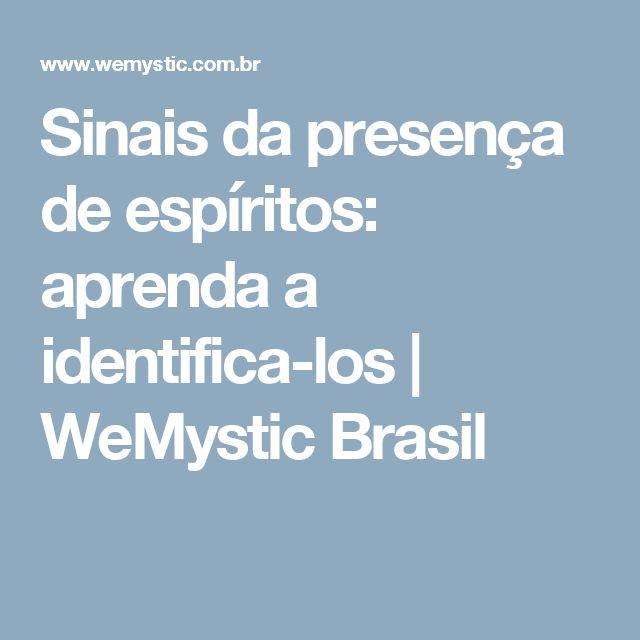 Sinais da presença de espíritos: aprenda a identifica-los | WeMystic Brasil