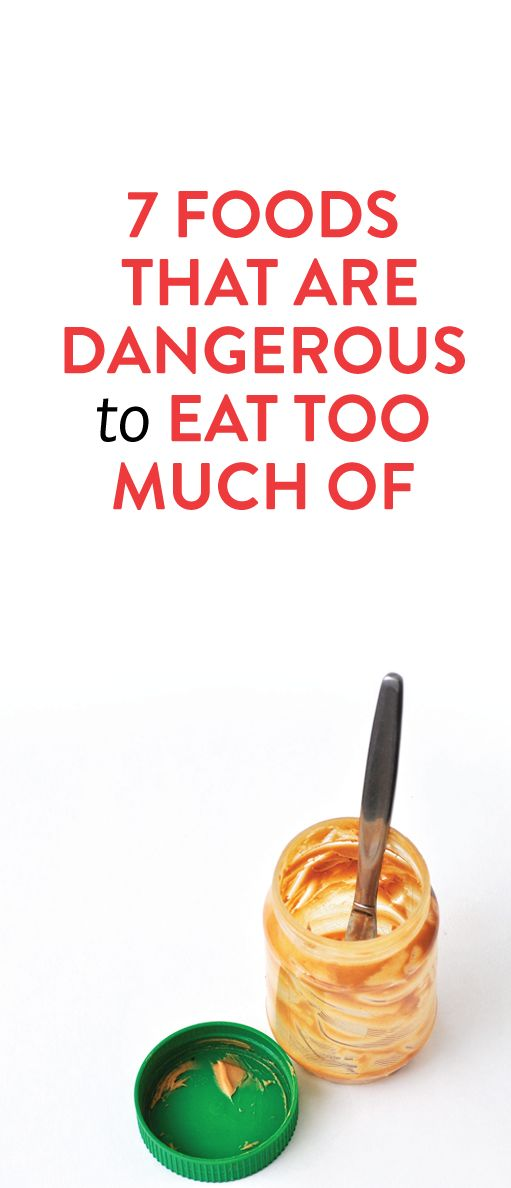 foods that you should never eat too much of #health