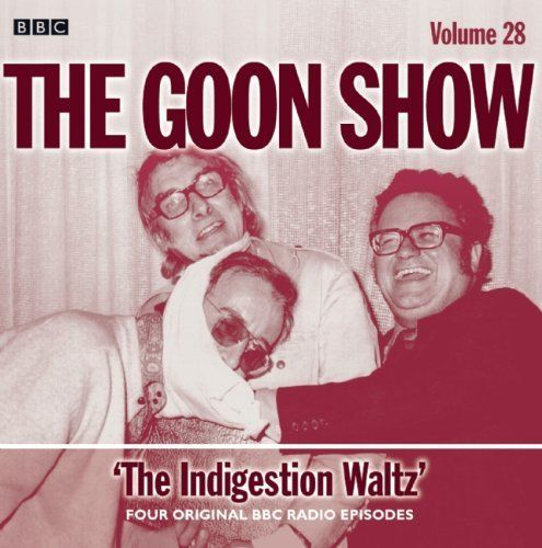 The Goon Show: The Indigestion Waltz: Four Original BBC Radio Episodes (BBC Audio) by Peter Sellers. $18.96. Publication: July 5, 2011. Series - BBC Audio. Publisher: AudioGO Ltd.; 1 edition (July 5, 2011)