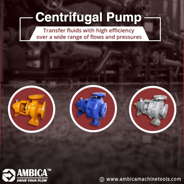 Ambica Machine Tools offer a Centrifugal pump to transfer fluids with high efficiency over a wide range of flows and pressures. http://www.ambicamachinetools.com/centrifugal-pump-manufacturer.htm  #CentrifugalPump #CentrifugalPumpSuppliers #AmbicaMachineTools