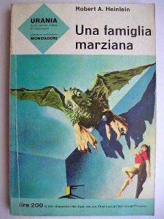 """Il romanzo """"Una famiglia marziana"""" (""""Podkayne of Mars"""") di Robert A. Heinlein venne pubblicato per la prima volta tra il novembre 1962 e il marzo 1963 sulla rivista """"Worlds of If"""" (conosciuta anche semplicemente come """"If"""") e come libro nel 1963. In Italia è stato pubblicato da Mondandori nel n. 323 della collana """"Urania"""", nel Millemondiestate 1975 (n. 7), nel n. 82 della collana """"Classici Urania"""" e nel volume """"Heinlein ***"""" della collana """"I Massimi della Fantascienza"""". Copertina di Karel…"""