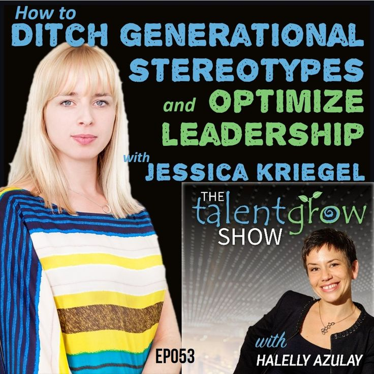 """Should you stop using labels like Baby Boomers, Gen Xers, or Millennials? My guest on the latest episode of the TalentGrow Show podcast, Jessica Kriegel, say YES! Author of Unfairly Labeled: How Your Workplace Can Benefit From Ditching Generational Stereotypes, Jessica explains why the idea of generational differences is built on a """"bed of lies""""and why we're harming ourselves and our businesses by clinging to what amounts to stereotyping and bias."""