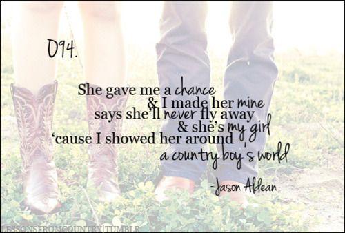 :): Jason Aldean, Lyrics Quotes, Life, Country Boys, Country Girls, Country Music Quotes, Things, Jasonaldean, Country Songs Lyrics