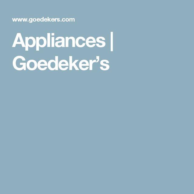 Appliances   Goedeker's